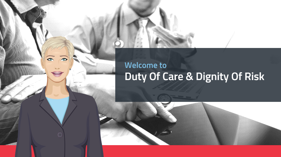 Duty of care & Dignity Of Risk course preview