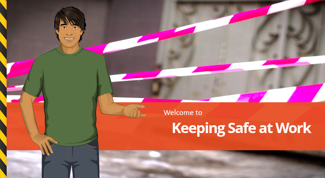 Keeping safe at work course preview