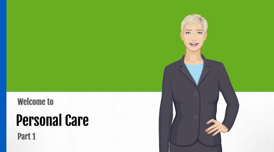 Personal care part 1 course preview