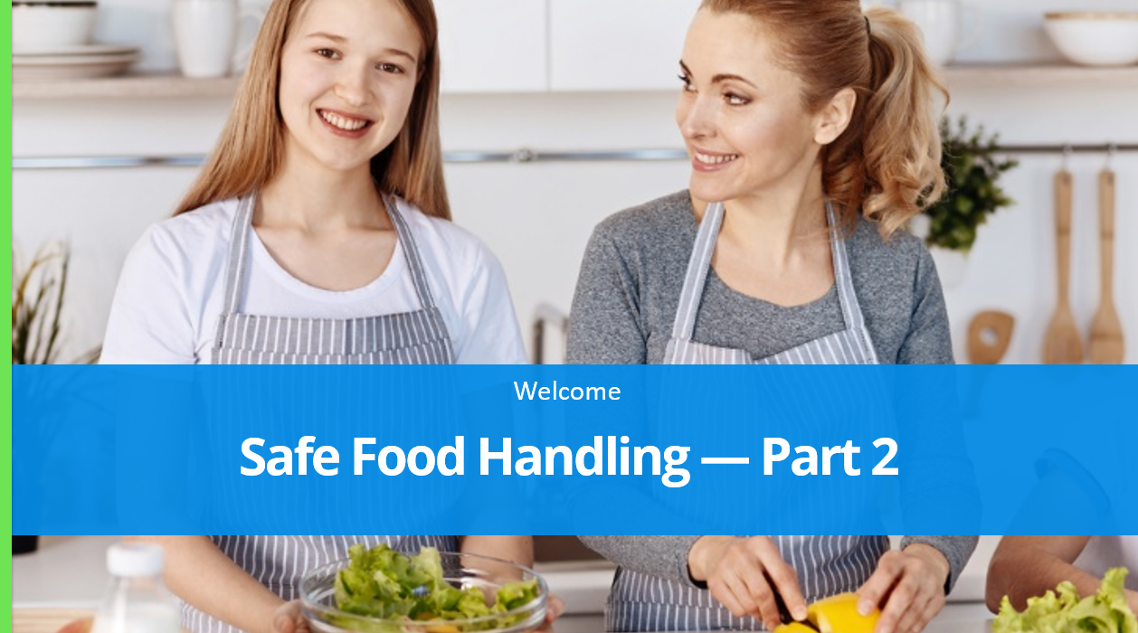 safe food handling part 2 course preview